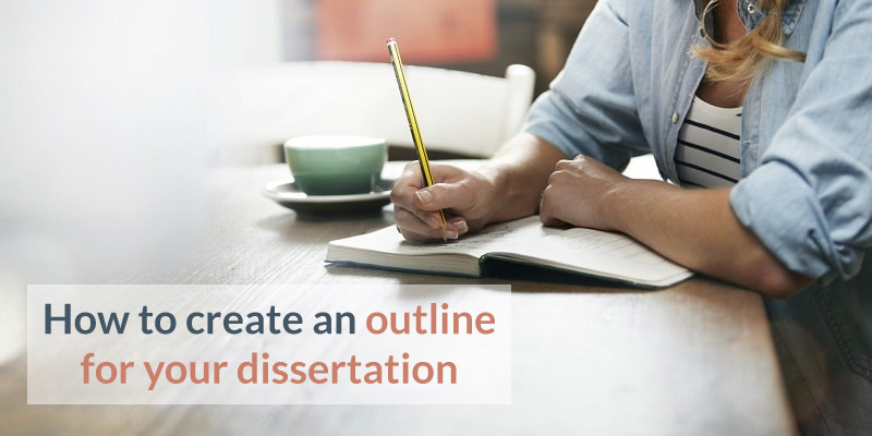 outline for your dissertation