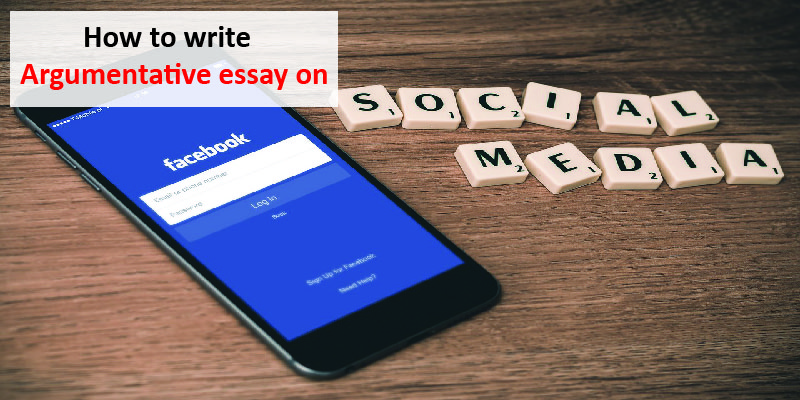 Essay Thesis Statement Example How To Write Argumentative Essay On Social Media Example Of An English Essay also Essay On Healthy Eating How To Write Argumentative Essay On Social Media  Uniresearcherscouk Science Vs Religion Essay