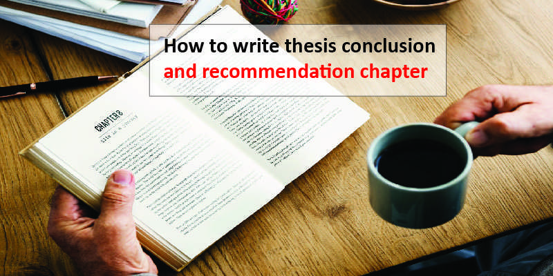 thesis conclusion and recommendation chapter