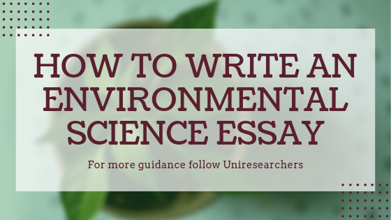 How to write an environmental science essay