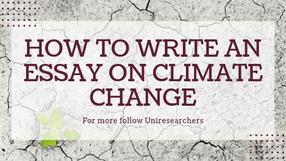 How to write an essay on climate change
