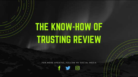 The Know-How of Trusting Review